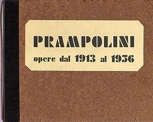 Prampolini: opere dal 1913 al 1956.