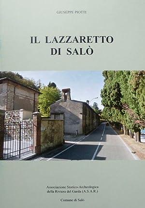 il lazzaretto di Salò.: PIOTTI, Giuseppe.