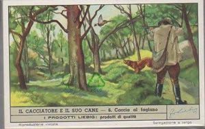 Il cacciatore e il suo cane.: FIGURINE LIEBIG].