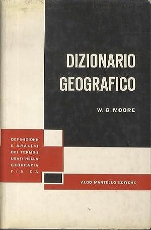 Dizionario geografico.: Definizione e analisi dei termini: MOORE, Wilfred George.