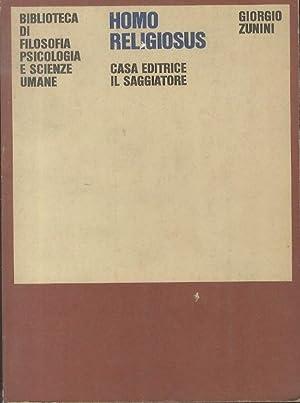 Homo religiosus: capitoli di psicologia della religiosità.: ZUNINI, Giorgio.