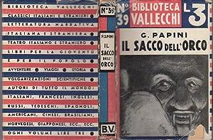 Il sacco dell'orco.: Prefazioni di E. Allodoli.: PAPINI, Giovanni.
