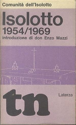 Isolotto 1954-1969.: Tempi Nuovi, 19.: Comunità dell'Isolotto.