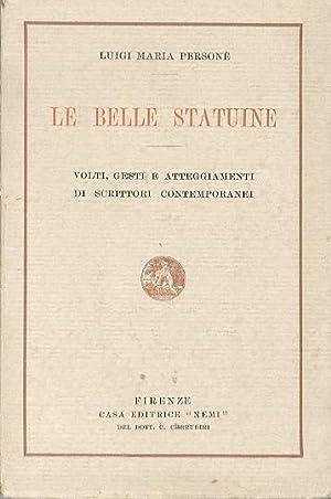 Le belle statuine.: Volti, gesti e atteggiamenti: PERSONÉ, Luigi Maria.