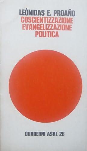 Coscientizzazione, evangelizzazione, politica.: Quaderni ASAL. Associazione studi: PROANO, Leonidas E.