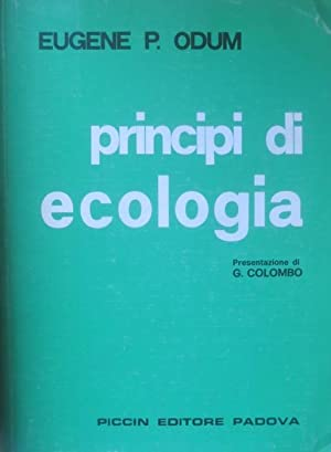 Principi di ecologia.: Traduzione italiana della 3.: ODUM, Eugene P.