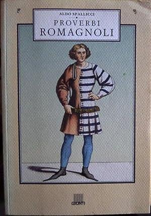 Proverbi romagnoli.: SPALLICCI, Aldo.