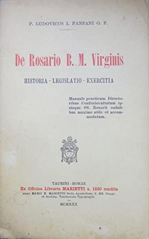 De rosario B. M. Virginis: historia, legislatio,: FANFANI, Lodovico G.