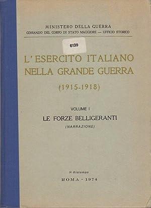 L'esercito italiano nella grande guerra, 1915-1918.\r: Volume