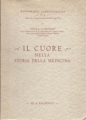 Il cuore nella storia della medicina.: LATRONICO, Nicola.