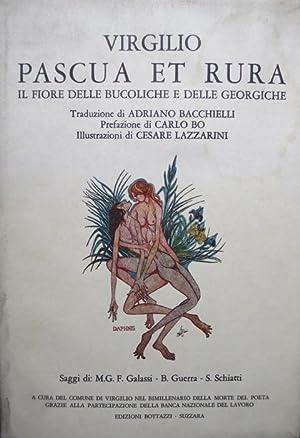 Pascua et rura: il fiore delle Bucoliche: VERGILIUS MARO, Publius.