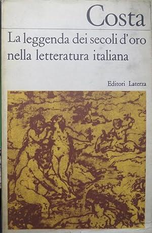 La leggenda dei secoli d'oro nella letteratura: COSTA, Gustavo.