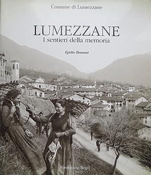 Lumezzane: i sentieri della memoria.: Testi Egidio: BONOMI, Egidio.
