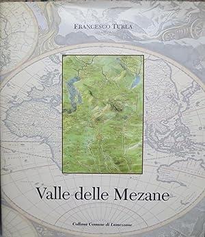 Valle delle Mezane.: Prefazionedi Angelo Nassini. Comune: TURLA, Francesco.