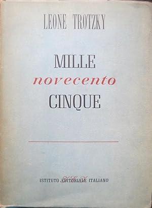 Millenovecentocinque.: Uomini e tempi; 2.: TROTZKY, Leone.