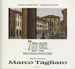 7 città venete: 86-94: Mirano, Maser, Cornuda,: TAGLIARO, Marco.