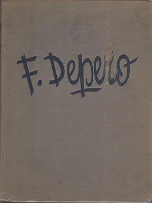 Fortunato Depero nelle opere e nella vita.: DEPERO, Fortunato.