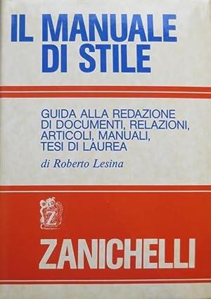Il manuale di stile: guida alla redazione: LESINA, Roberto.