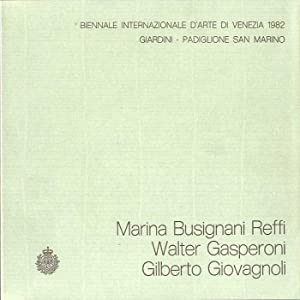 Marina Busignani Reffi, Walter Gasperoni, Gilberto Giovagnoli: GASPERONI, Walter -