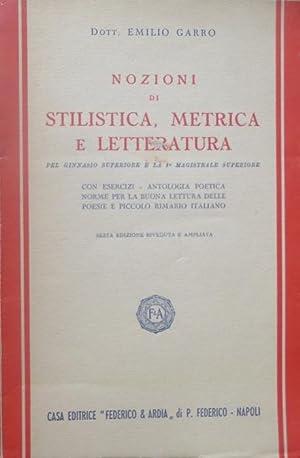 Nozioni di stilistica, metrica e letteratura pel: GARRO, Emilio.
