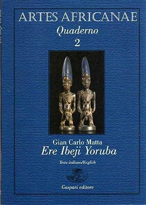 Ere Ibeji Yoruba.: Quaderno 2 Artes Africanae.: MATTA, Giancarlo.