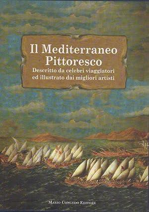 Il Mediterraneo pittoresco descritto da celebri viaggiatori