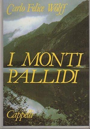 I monti pallidi: leggende delle Dolomiti.: XV: WOLFF, C. F.