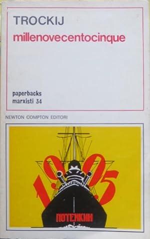 Millenovecentocinque.: Trad. E. Navarra. Paperbacks marxisti; 34.: TROCKIJ, Lev Davydovi?.