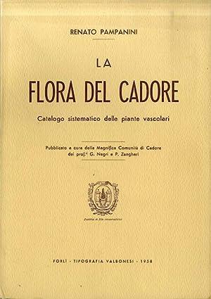 La flora del Cadore: catalogo sistematico delle: PAMPANINI, Renato.