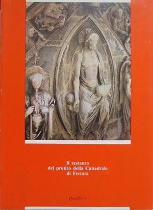 Il restauro del protiro della Cattedrale di: BENTINI, Jadranka.