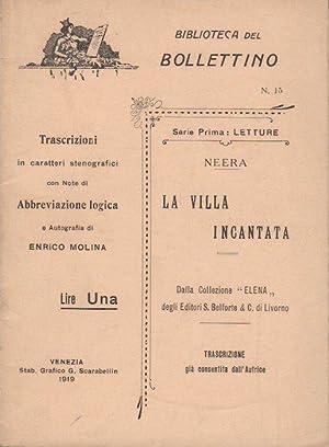 La villa incantata.: Trascrizioni in caratteri stenografici: NEERA.