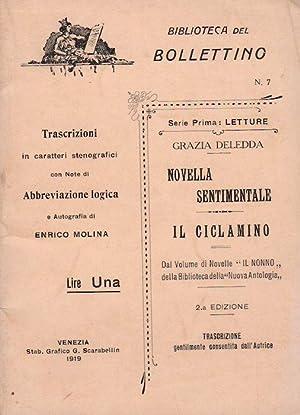 Novella sentimentale - Il ciclamino.: Trascrizioni in: DELEDDA, Grazia.