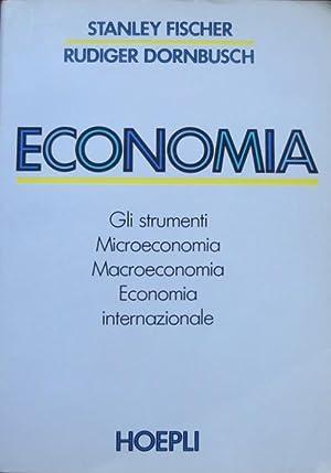 Economia: gli strumenti, microeconomia, macroeconomia, economia internazionale.: FISCHER, Stanley -