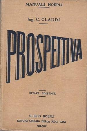 Manuale di prospettiva.: 8. ed. Manuali Hoepli.: CLAUDI, Claudio.