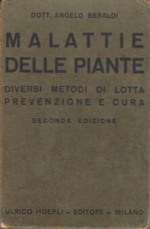 Malattie delle piante: diversi metodi di lotta,: BERALDI, Angelo.