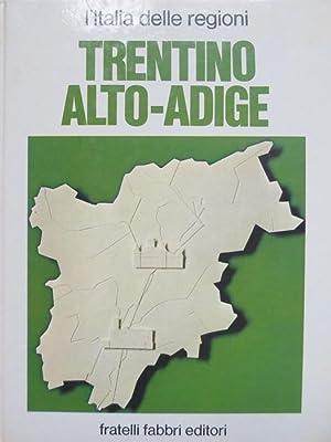 Trentino Alto-Adige: la storia del territorio, le: RONCHETTI, Pierluigi.