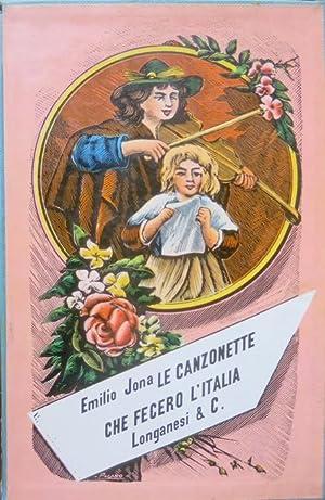 Le canzonette che fecero l'Italia.: I marmi;: JONA, Emilio.