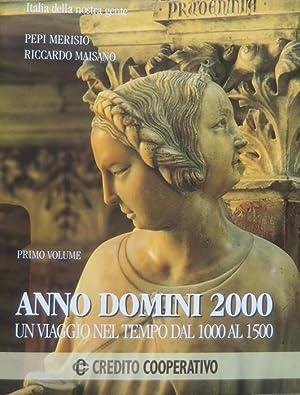 Anno Domini 2000: un viaggio nel tempo: MERISIO, Pepi.