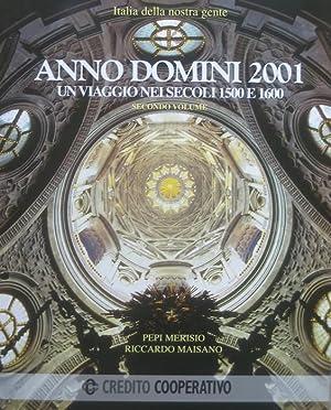 Anno Domini 2001: un viaggio nei secoli: MERISIO, Pepi.