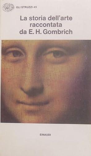 La storia dell'arte.: Nuova ed. riveduta e: GOMBRICH, Ernst Hans.