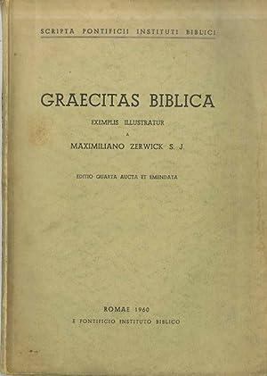 Graecitas biblica.: Editio 4. aucta et emendata.: ZERWICK, Maximilian.