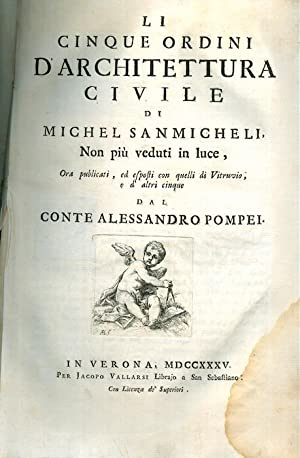 Li cinque ordini dell'architettura civile di Michel: SANMICHELI, Michele.