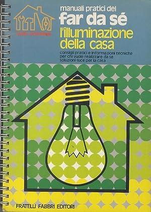L'illuminazione della casa.: I Jolly bricolage. Manuali: DE CESCO, Giancarlo.