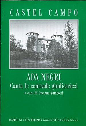 Castel Campo: Ada Negri canta le contrade giudicariesi.: ZAMBOTTI, Luciana.