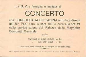 Biglietto d invito al concerto dell orchestra cittadina: Cavalese.: CONCERTO - ORCHESTRA