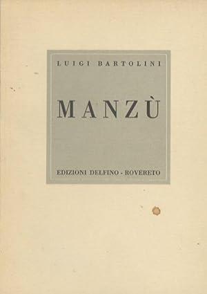 Giacomo Manzù.: Edizioni d'arte Delfino; 10.: BARTOLINI, Luigi.