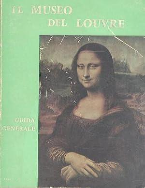 Il museo del Louvre: guida generale.: Traduzione: BARRELET, Marie Therese