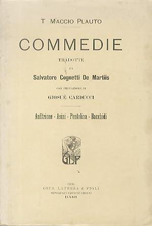 Commedie.: Tradotte da Salvatore Cognetti De Martiis.: PLAUTUS, Titus Maccius.