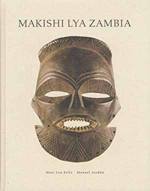 Makishi Lya Zambia.: Mask Characters of the: FELIX, Marc Leo