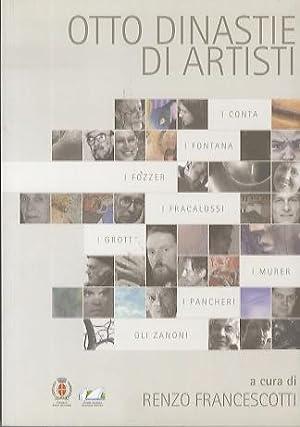 Otto dinastie di artisti: i Conta, i: FRANCESCOTTI, Renzo.